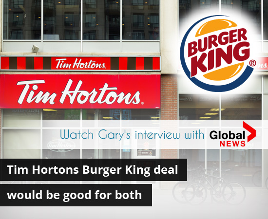 Tim Hortons Burger King deal would be good for both – Franchise Industry expert Gary Prenevost