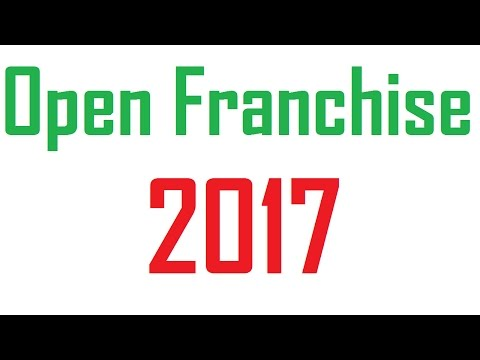 How to Open a Franchise Business 2017